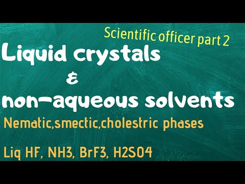 Liquid crystals and its types  non aqueous solvents   scientificofficer important topics