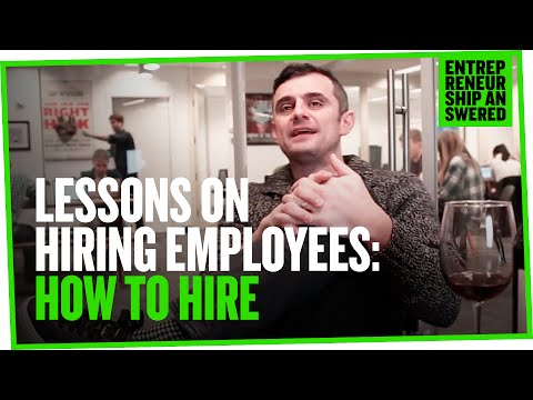 Lessons on Hiring Employees: How to Hire