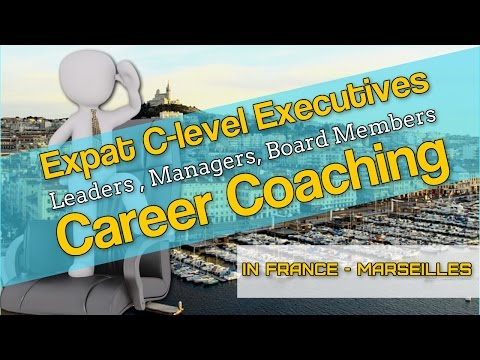 Expat Executive Career Coaching in Marseille France