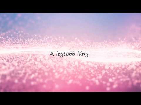 Hailee Steinfeld - Most Girls magyar felirattal