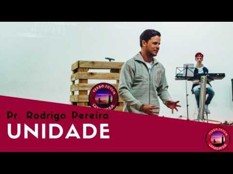 Unidade - Pr. Rodrigo Pereira