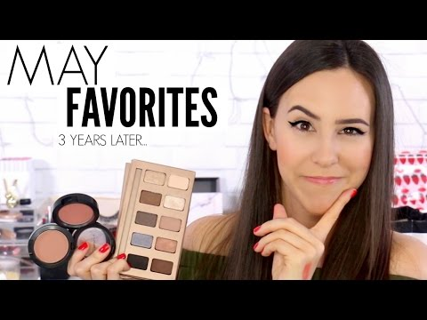 May Favorites 2014 to 2017 || Update on Old Favorites