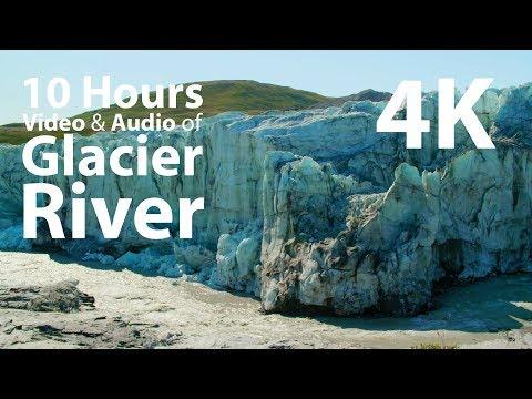 4K UHD 10 hours - Glacier River - relaxing, meditation, nature