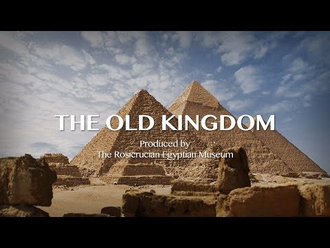The Old Kingdom: From our Egyptian Museum to you!