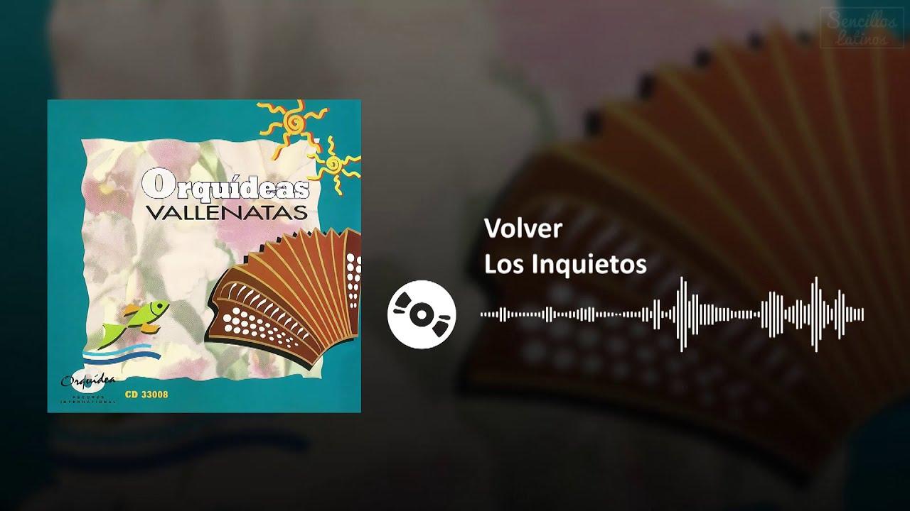 Volver - Los Inquietos | SL