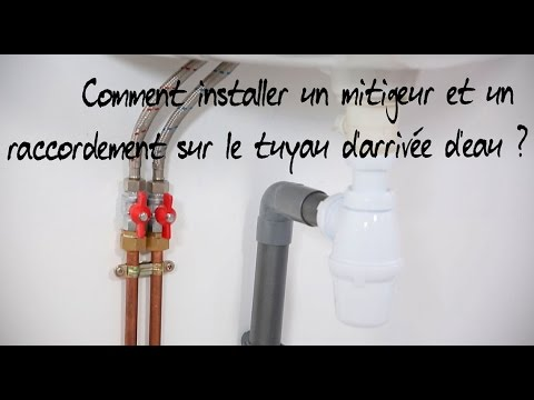 comment installer un mitigeur et un raccordement sur le tuyau d 39 arriv e d 39 eau youtube. Black Bedroom Furniture Sets. Home Design Ideas
