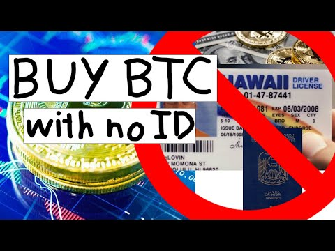 How To Buy Bitcoin Without Verification