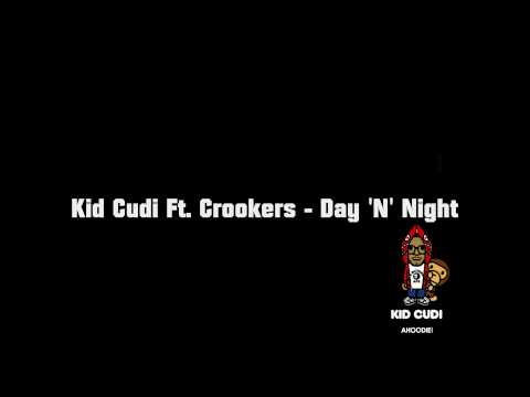 Kid Cudi Ft. Crookers - Day 'N' Night HQ