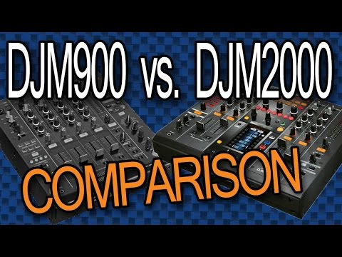 DJM2000 Vs. DJM900: Tabletop Comparison