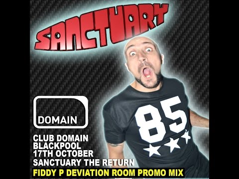 "SANCTUARY ""THE RETURN"" 17TH OCTOBER - FIDDY P DEVIATION ROOM PROMO"