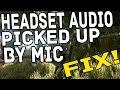 Ark Survival Evolved - Mic Picking up Headphone Audio Fix!