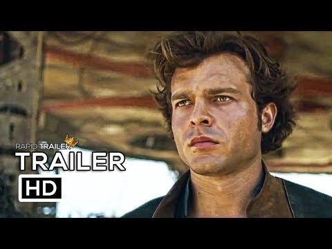 SOLO: A STAR WARS STORY Official Trailer #2 (2018) Han Solo Movie HD