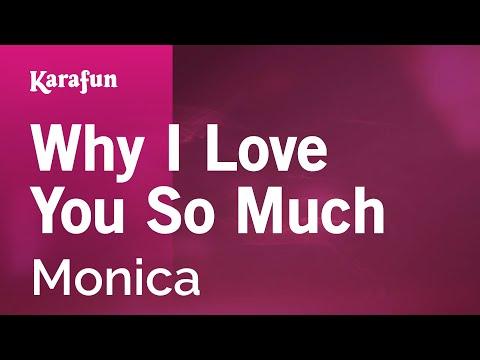 Karaoke Why I Love You So Much - Monica *