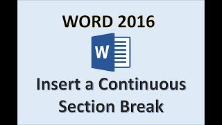 Word 2016 - Continuous Section Break - How To Insert Continuous Section Breaks on Page in MS 365 Add
