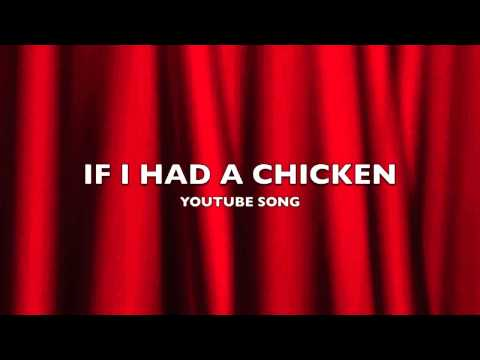 If I Had a Chicken | YouTube Song-Music