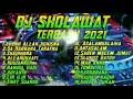 Dj Sholawat Terbaru 2021 Full Bass - Penyejuk Hati #trending