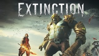 Extinction - Official Gameplay Walkthrough