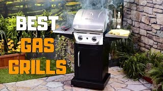 Best Gas Grills in 2020 - Top 6 Gas Grill Picks