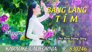 BẰNG LĂNG TÍM 🎤 Karaoke California 830246 (HD)
