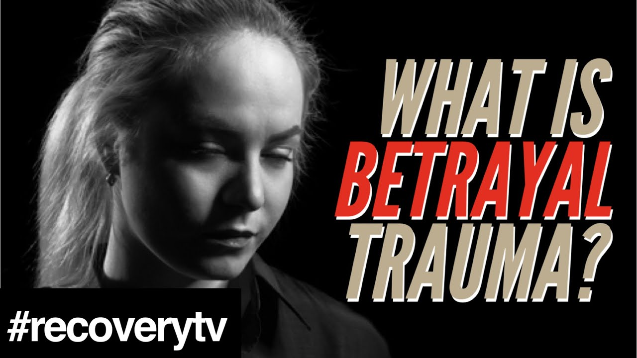 What is BETRAYAL TRAUMA? How do I OVERCOME it? - Family Solutions
