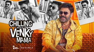 Chilling with Venky Mama | Venkatesh | Chai Bisket