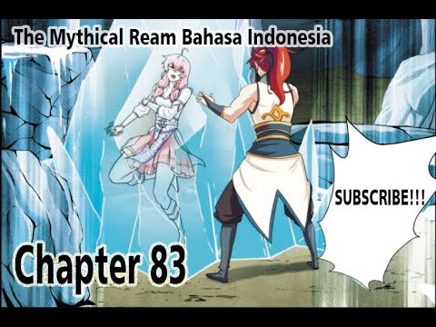 The Mythical Realm Chapter 83 Bahasa Indonesia