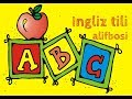 Ingliz Tili Alifbosi English Alphabet ABC mp3