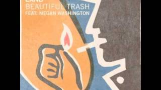 Beautiful Trash (feat. Megan Washington) (Natural Double remix)