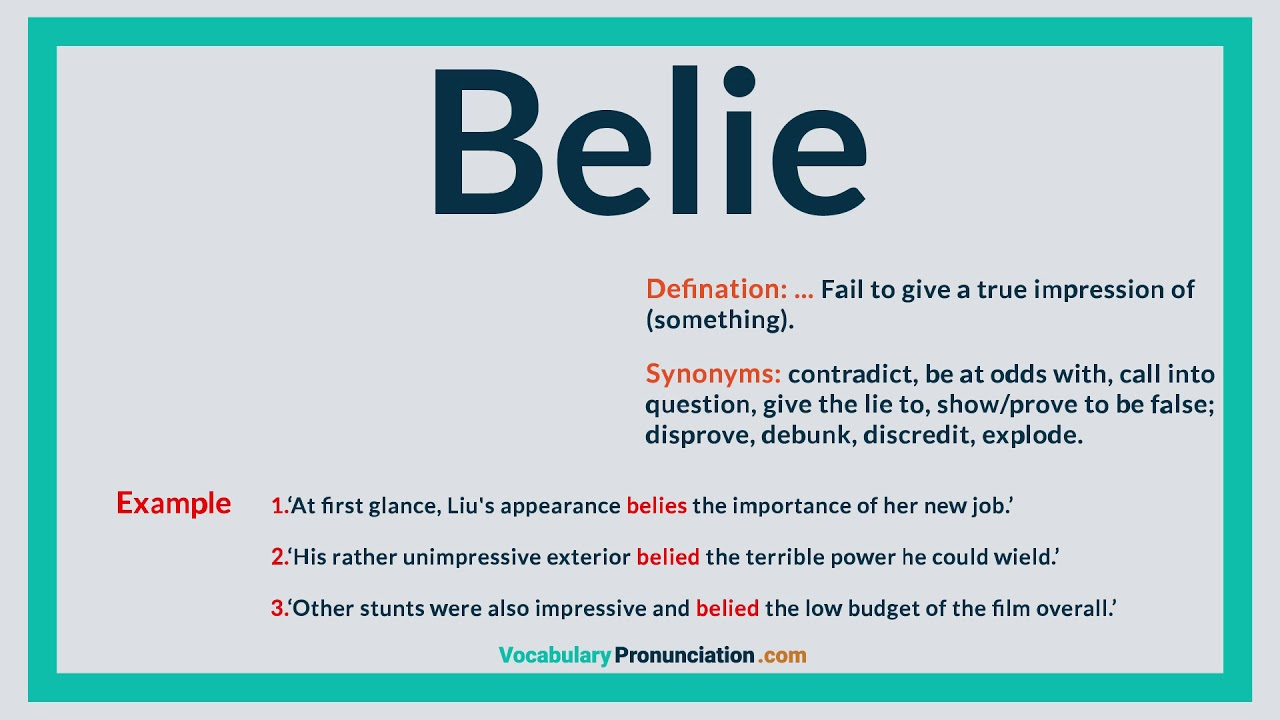 How to Pronounce BELIE l Definition and Synonyms of BELIE by  vocabularypronunciation com