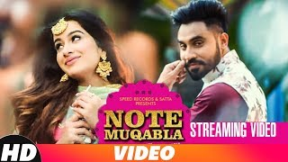 Note Muqabla | Streaming Video | Goldy Desi Crew Ft Gurlej Akhtar | Sara Gurpal | Latest Songs 2018
