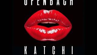Play Katchi - Ofenbach vs. Nick Waterhouse