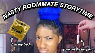 STORYTIME: My NASTY College Roommate   Localblackchild