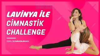 Lavinya Ünlüer ile Cimnastik Challenge :) ''Çok Eğlendik'' !!