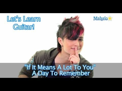 """How to Play """"If It Means A Lot To You"""" by A Day To Remember on Guitar"""