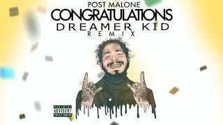 Post Malone Congratulations DREAMER KID Remix.mp3