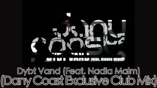 Remix - Svenstrup & Vendelboe - Dybt Vand (Feat. Nadia Malm) (Dany Coast Exclusive Club Mix)