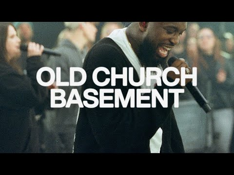 Old Church Basement | Elevation Worship & Maverick City