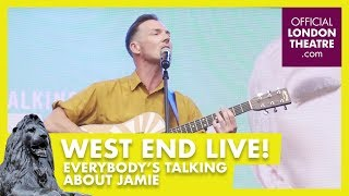 West End LIVE 2017: Everybody's Talking About Jamie