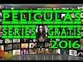 Buenas Paginas Para ver Peliculas y Series Online 2016 Gratis Completas en Español Series & Cine