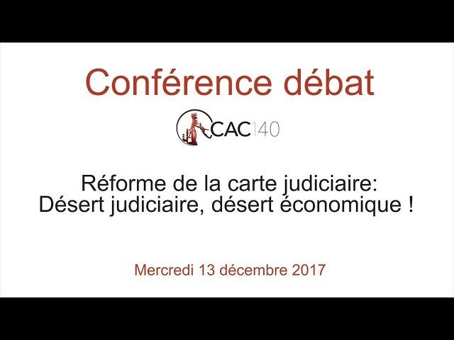 Réforme de la carte judiciaire: désert judiciaire, désert économique