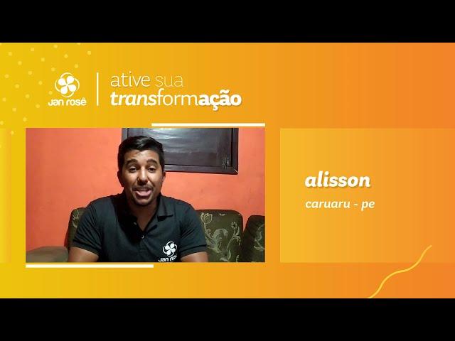 Ative sua Transformação -  Alisson