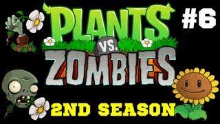 Plants VS. Zombies (2nd Season) #6