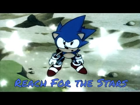 Sonic - Reach for the Stars AMV
