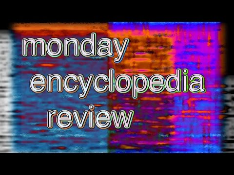 monday encyclopedia review