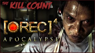 [•REC]⁴: Apocalypse (2014) KILL COUNT
