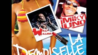 Miky Uno Feat Willy William la demoiselle PROMO 20S.mp3