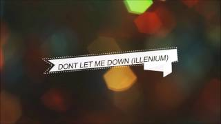 The Chainsmokers - Don't Let Me Down (Illenium Remix) 1 HOUR VERSION