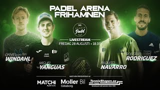 Padel! Windahl/Yanguas vs. Paquito/Rodriguez