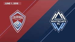 HIGHLIGHTS: Colorado Rapids vs. Vancouver Whitecaps FC | June 1, 2018