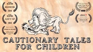 Cautionary Tales for Children (2014) - An Animated Short Film